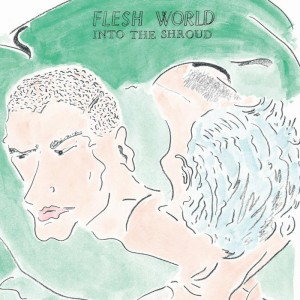 Flesh World LP